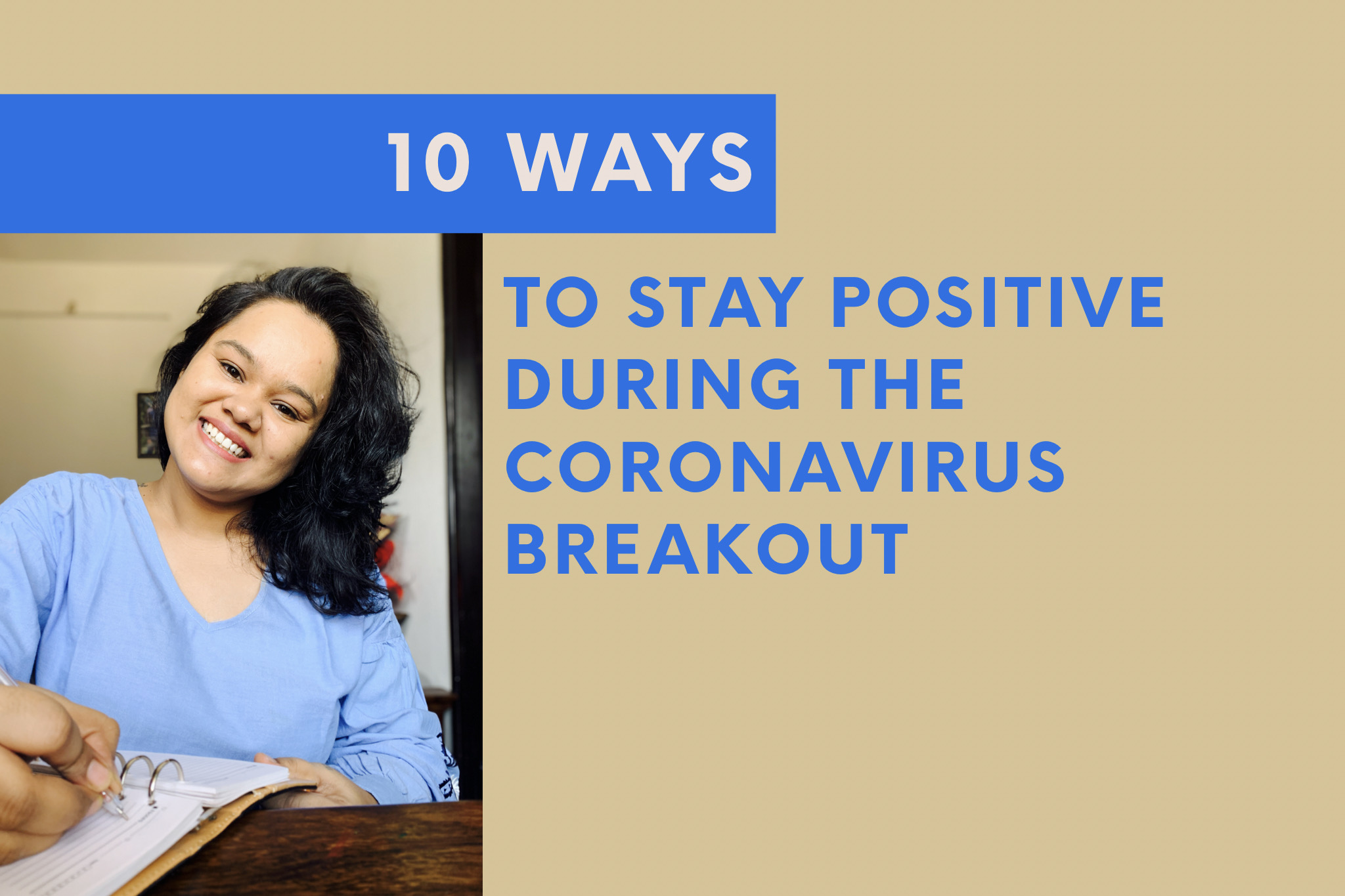 ways to stay positive during the Coronavirus breakout